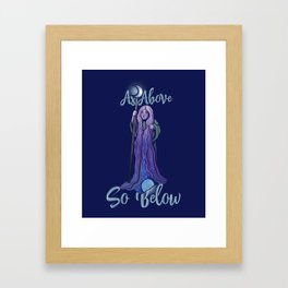 As Above so Below Framed Art Print