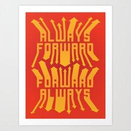 Always Forward Art Print