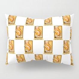Hey squirrel friend Pillow Sham