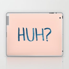 HUH? Laptop & iPad Skin