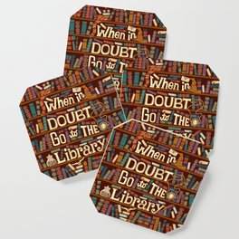 Go to the library Coaster