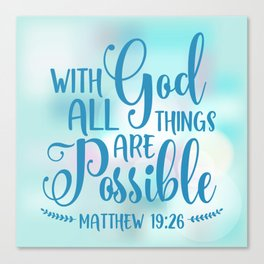 God All Things Possible Bible Quote Canvas Print