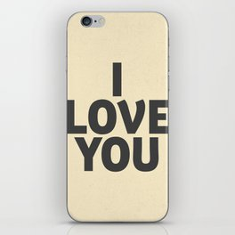 I love you, motivational quote, woman gift, gift for couples, love quotes iPhone Skin