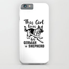This Girl Loves Her German Shepherd bw iPhone Case