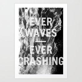 ever waves – ever crashing (black and white) Art Print