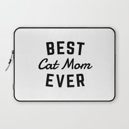 Best Cat Mom Ever Laptop Sleeve