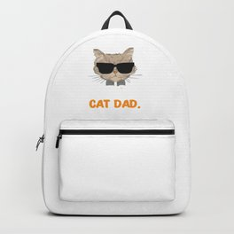 Best Cat Dad Ever Cat Daddy Best Father's Day Gift Backpack
