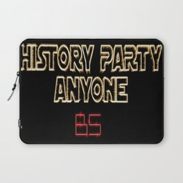 History Party Everyone Laptop Sleeve