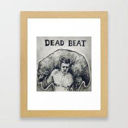 Dead Beat Framed Art Print