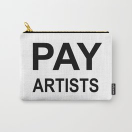 PAY ARTISTS Carry-All Pouch