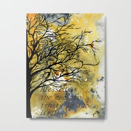 Blessed Is The Man Who Trusts In The Lord Metal Print