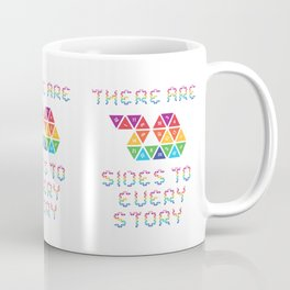 There are 20 sides to every story Coffee Mug