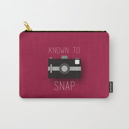Known To Snap Carry-All Pouch