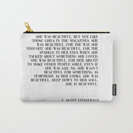 she was beautiful- Fitzgerald quote Carry-All Pouch