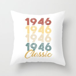 Vintage Retro Born In 1946 73rd Birthday Gift Throw Pillow