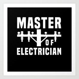 Electrician Power Cord Work Gift Art Print