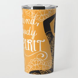 Mind, Body, Spirit Travel Mug