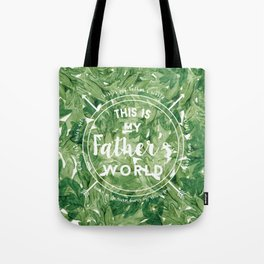 This is My Father's World Tote Bag