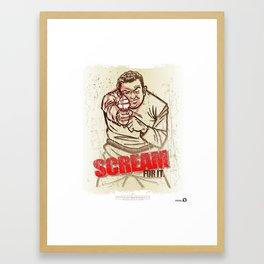 Scream for it. Framed Art Print