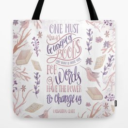 ONE MUST ALWAYS BE CAREFUL Tote Bag