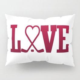 LOVE HOCKEY Pillow Sham