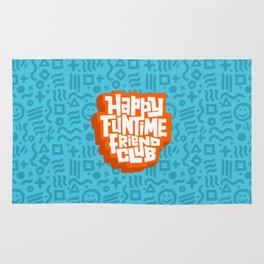 happy funtime friend club Rug