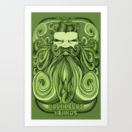Bodacious Beard - Green Art Print