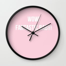 WOW! FANTASTIC BABY DANCE! Wall Clock