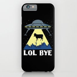 Aliens Cow Lol Science Fiction iPhone Case