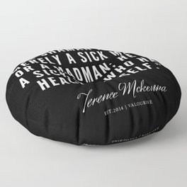 13   |  Terence Mckenna Quote 190516 Floor Pillow