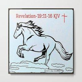 Revelation 19:11=16 KJV Metal Print