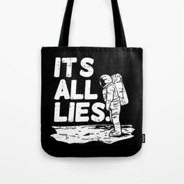 Moon Landing Conspiracy Theory Fake Illuminati Shirt & Gift Tote Bag