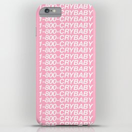 1-800-CRYBABY iPhone Case
