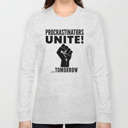 Procrastinators Unite Tomorrow (Red) Long Sleeve T-shirt