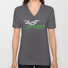 Bust Stress Workout Gym Unisex V-Neck