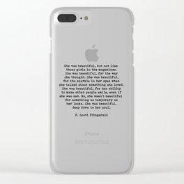 She Was Beautiful, F. Scott Fitzgerald, Quote Clear iPhone Case