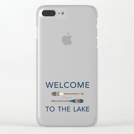 Welcome to the Lake Clear iPhone Case