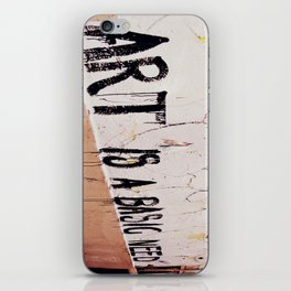 Art is a basic need iPhone Skin