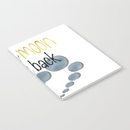 To the Moon and Back Notebook