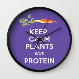 Keep Calm Plants Have Protein Ultra Violet Background Wall Clock