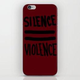 SILENCE = VIOLENCE iPhone Skin