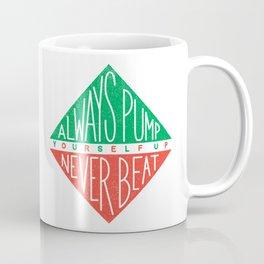 Always Pump Yourself Up Coffee Mug