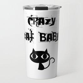 Crazy cat baby Travel Mug