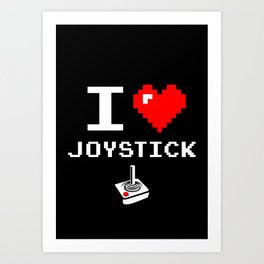 I Love Joystick, Arcade, Gamer poster, black version 2 Art Print