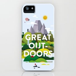 It's Great Outdoors iPhone Case