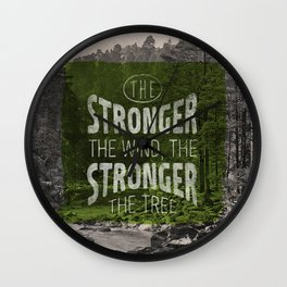 The stronger the tree Wall Clock