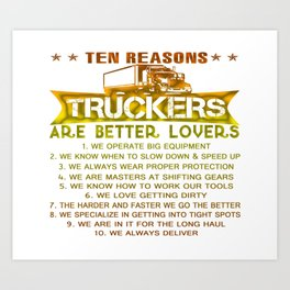 Ten REASONS - TRUCKERS Art Print
