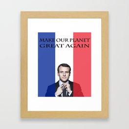 Macron Make Our Planet Great Again Framed Art Print