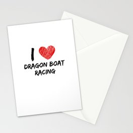 I Love Dragon Boat Racing Stationery Cards