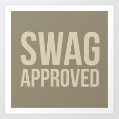 Swag approved Art Print